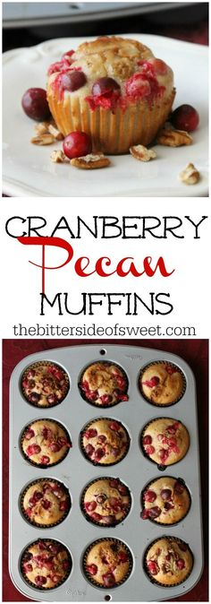 Cranberry Pecan Muffins | The Bitter Side of Sweet #Cranberry