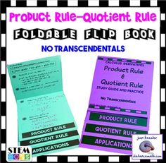 Calculus - Product Rule  and Quotient Rule Flip Book Foldable plus assignment with NO Transcendental Functions.  If your course is early transcendentals, please check out  Derivatives Product Rule Quotient Rule Flip Book and more- Early Transcendentals Super fun way to engage students in practice and review of the Product and Quotient Rules usually taught in Unit 2, the Derivative.