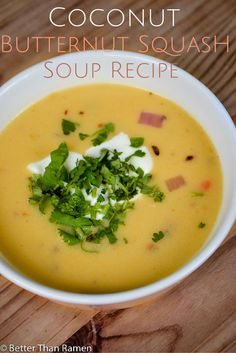 This Coconut Butternut Squash Soup recipe is quick and easy to make for those frigid fall and winter days. Ramen Recipes, Gourmet Recipes, Mexican Food Recipes, Healthy Recipes, Ethnic Recipes, Chowder Recipes, Fall Recipes, Healthy Foods, Yummy Recipes