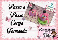 (DIY) PASSO A PASSO CORUJINHAS FORMANDAS CHAVEIRO E LEMBRANCINHA