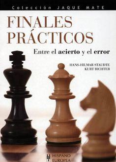 AJEDREZ PAISA 2014: LIBRO 21 (Finales practicos entre el error y el ac...