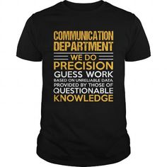 COMMUNICATION DEPARTMENT T Shirts, Hoodie