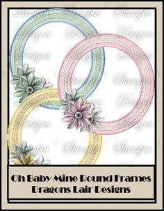 Oh Baby Mine Collection - Round Frames