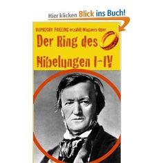 »Ring des Nibelungen« Teil I-IV Ein Opern(ver)führer.  Ruprecht Frieling erzählt den spannendsten Opernkrimi der Welt   ISBN 978-3-941286-51-1   E-Book € 3,99  Paperback € 12,80