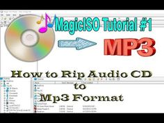 Magic ISO Tutorial: How to Rip Audio CD to Mp3 Digital Format
