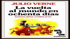 Julio Verne - La Vuelta al Mundo en 80 días (Audiolibro Completo)