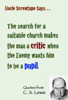 C. S. Lewis quote on the church (via Uncle Screwtape).