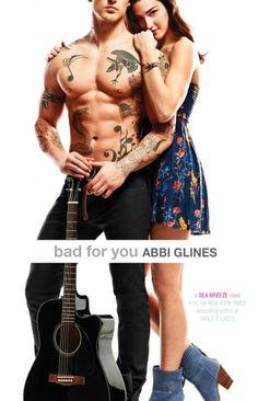 Primeiras Impressões: [Novidades] Novo livro da Abbi Glines: Bad for you...
