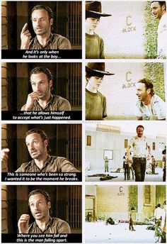 .My heart broke for him (Rick) during this scene.  The acting was so beautifully painful that I remember thinking that Andrew Lincoln should get many awards.