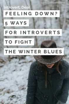 Are you feeling low-energy, restless, and blah? #introvert #introvertproblems #winterblues