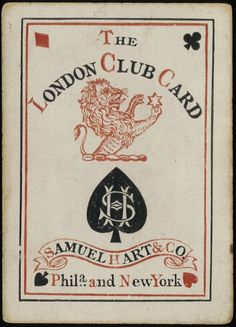 Beinecke Rare Book and Manuscript Library (Yale) Cary Playing Cards Database: LONDON CLUB CARD, [lion and star],  SAMUEL HART & CO. Phila. and New York. c. 1870