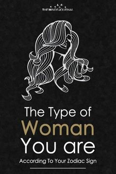 The Type of Woman You are According To Your Zodiac Sign, your defining personality traits, that make you, what you are. Cancer Zodiac Women, Libra Women, Aquarius Woman, Scorpio Men, Gemini Man, Scorpio Zodiac, Scorpio Traits, Zodiac Sign Traits, Zodiac Signs Astrology