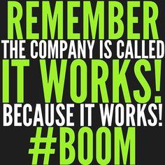 It Works! #BOOM #BAM www.alyssaspencer.myitworks.com