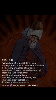 Discover the Top 25 Most Inspiring Rumi Quotes: mystical Rumi quotes on Love, Transformation and Wisdom. Rumi Love Quotes, Sufi Quotes, Wise Quotes, Spiritual Quotes, Great Quotes, Words Quotes, Inspirational Quotes, Sayings, Islamic Quotes