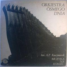 Orkiestra Ósmego Dnia / Jan A.P. Kaczmarek - Muzyka Na Koniec