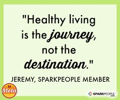 'Healthy Living Is the Journey, Not the Destination.' Fantastic success story--so inspiring! | via @SparkPeople #successstory #diet #fitness #weightloss #nutrition #SmallChanges
