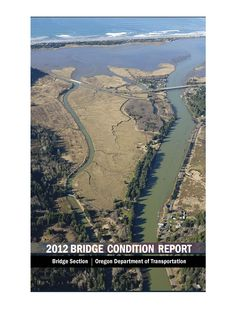 2012 bridge condition report, by the Oregon Department of Transportation, Bridge Section