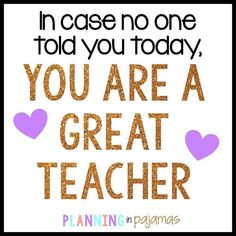 YOU are a GREAT TEACHER!  Don't forget it!  #teacherquotes #inspirationalquotes #quote Church Crafts, Teachers' Day, Teacher Quotes, Summer School, Don't Forget, Inspirational Quotes, Teaching, Feelings, Life Coach Quotes