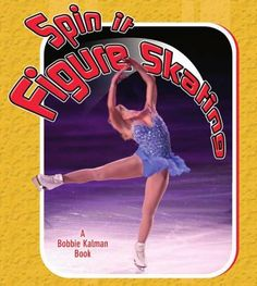 Kids will learn about the jumps, maneuvers, and techniques that are at the heart of figure skating, as well as how top skaters prepare for competition and how they are judged.