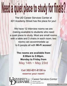 Need a quiet and cozy place to study during finals week? Call the Career Services to reserve a room! Rooms are available Monday, May 14th until Friday, May 23rd from 8 AM to 5 PM!