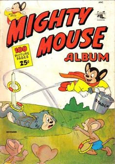 Paul Terry's Mighty Mouse Album #1 - Paul Terry's Mighty Mouse ...
