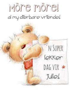 Lekker Dag, Goeie More, Good Morning Wishes, Afrikaans, Friendship, Words, Amen, Wallpapers, Messages