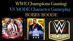 WWE Champions VS Mode Gameplay - Bobby Roode #wwe #wwechampions #gaming #mobilegaming #wrestling #game