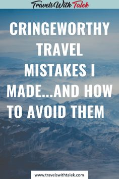 Travel mistakes are common, but you can learn how to avoid them with the right knowledge. Here is my guide to learn about my mistakes as well as common travel pitfalls so you can avoid them on your next trip. Travelling Tips, Packing Tips For Travel, Travel Hacks, Travel Advice, Travel Essentials, Travel Guides, Travel Flights, Blogger Tips, Travel Alone