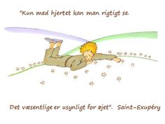 den lille prins citater De 37 bedste billeder fra Den lille prins | Il piccolo principe  den lille prins citater