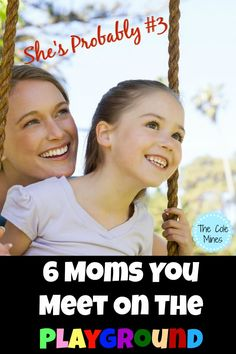 6 Moms You Meet On the Playground