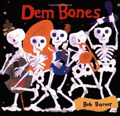 Dem Bones by Bob Barner, This book delivered just as promised. We enjoy reading it, and the notes allow for a good bit of science.