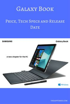 We take a look at the tech specs, price, and availability of the Samsung Galaxy Book that is designed for professionals who work on the go. via @theapptimes