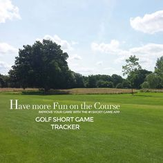 Never forget when you are on the course to enjoy the course and have fun! Golf is better when played in good spirit instead of frustration. #lovegolf #Start2improve #playbettergolf Golf Short Game Tracker