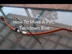 PVC Takedown Bow.