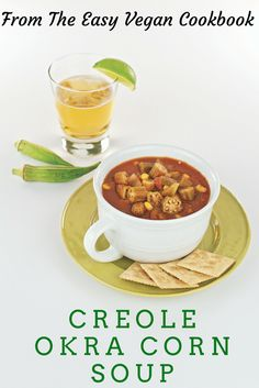 Creole Okra Corn Soup from The Easy Vegan Cookbook - slow cooker and stove-top cooking methods