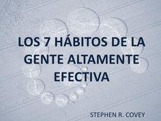 #LiderazgoyMotivacion Los 7 hábitos de la gente altamente efectiva de Stephen R. Covey