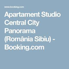 Apartament Studio Central City Panorama (România Sibiu) - Booking.com Central City, Romania, Studio, Studios