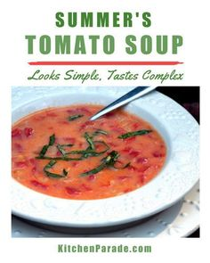 Summer's Tomato Soup ♥ KitchenParade.com, simple, light homemade tomato soup, made with fresh tomatoes. Beautiful color. Looks simple, tastes complex. New Recipes, Soup Recipes, Meatless Recipes, Favorite Recipes, Summer Recipes, Quick Supper Ideas, One Pot Meals, Easy Meals, Summer Tomato