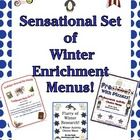 Do you need to plan for those winter wiggles AND have differentiation made easy?  Problem solved! Try an activity menu! This 67 page bundle includes ALL THREE of these popular Winter Enrichment menus (save $$$$ wh...