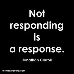No response is your answer. If they don't care enough to reply to you, then you shouldn't waste anymore of your time.
