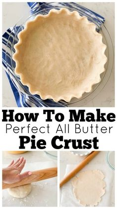 Homemade Perfect Pie Crust, all-butter comes out perfect every time you bake! #piecrust #bestpiecrust #piecrustrecipe