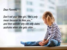 True story. This is when brains develop. Tell your 4-year-old if that kid's mean to you, tell him to piss off! And if he likes her, tough noogies-he should have been nice about it.