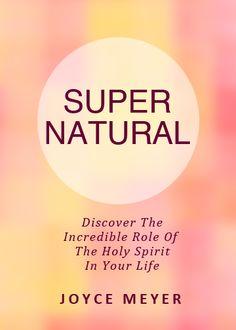 ❥ FREE PDF~ Super Natural by Joyce Meyer