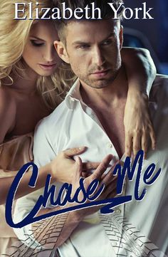 Chase Me by Elizabeth York - Cover Reveal