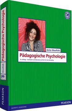 Pädagogische Psychologie (Pearson Studium - Psychologie) von Anita Woolfolk http://www.amazon.de/dp/3827372798/ref=cm_sw_r_pi_dp_ag22vb0ET6ABP