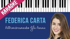 Federica Carta   Attraversando Gli Anni   AMICI 16   Piano Karaoke con T...