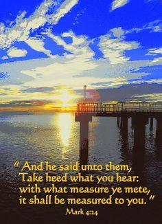 Mark 4:24