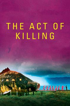 #64 - May 31st -The Act of Killing