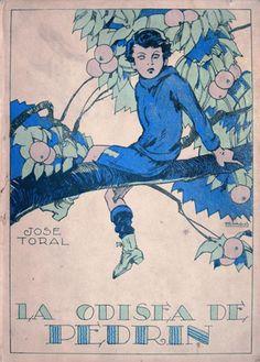 """Book Cover by Rafael de Penagos, 1924, """"La odisea de Pedrín"""", by José Toral, Madrid. (S)"""