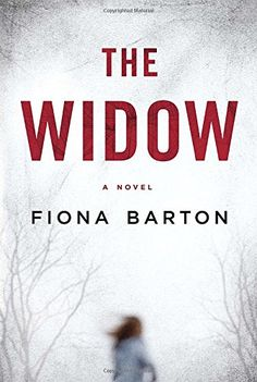 The Widow- 1101990260 - The Widow by Fiona Barton THE #1 INTERNATIONAL BESTSELLERFor fans of Gone Girl and ...  #FionaBarton #Mystery #Thriller&Suspense